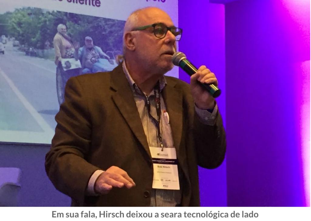 Sem pessoas não há negociações, apesar da facilidade trazida pela tecnologia, diz Bob Hirsch