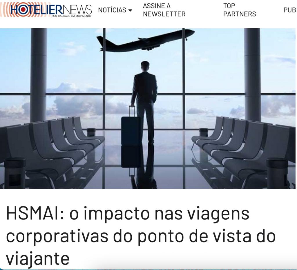 HSMAI: O impacto nas viagens corporativas do ponto de vista do viajante